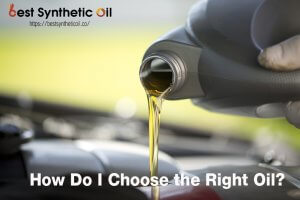 How Do i Choose the Right Oil